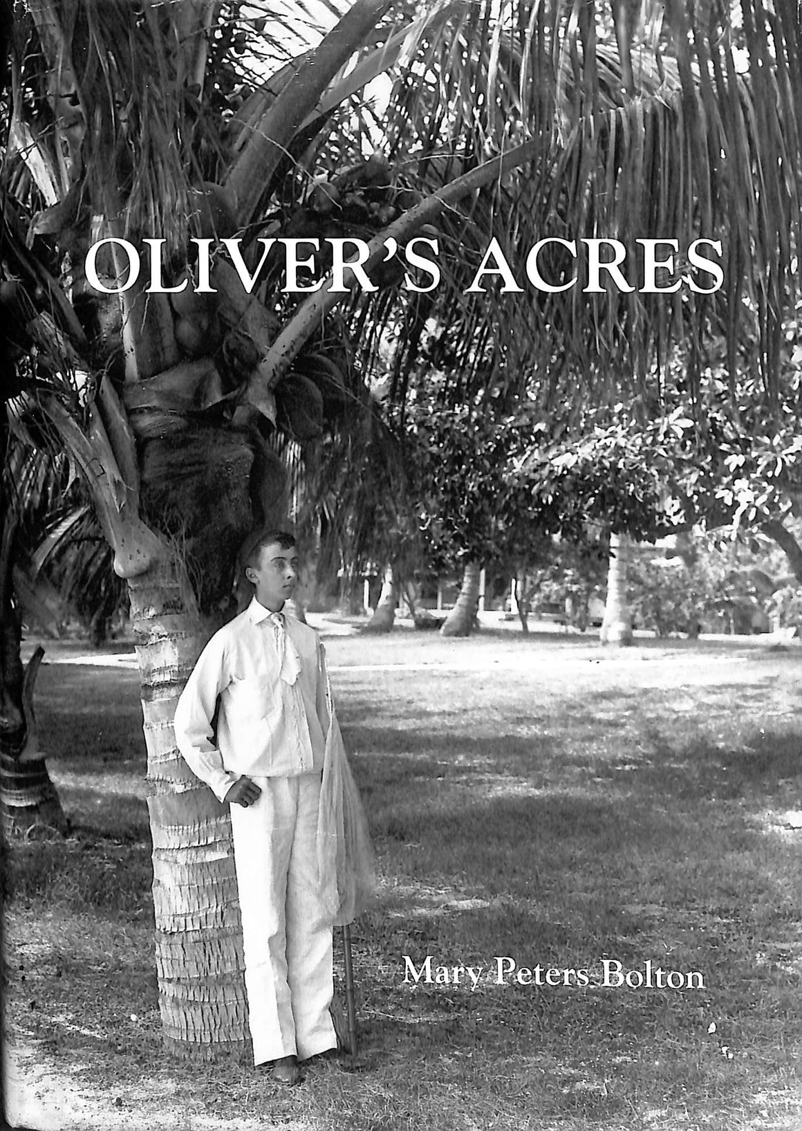 'Oliver's Acres' 1999 by Mary Peters Bolton