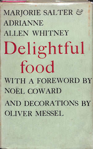 Delightful Food by Marjorie Salter and Adrianne Allen Whitney