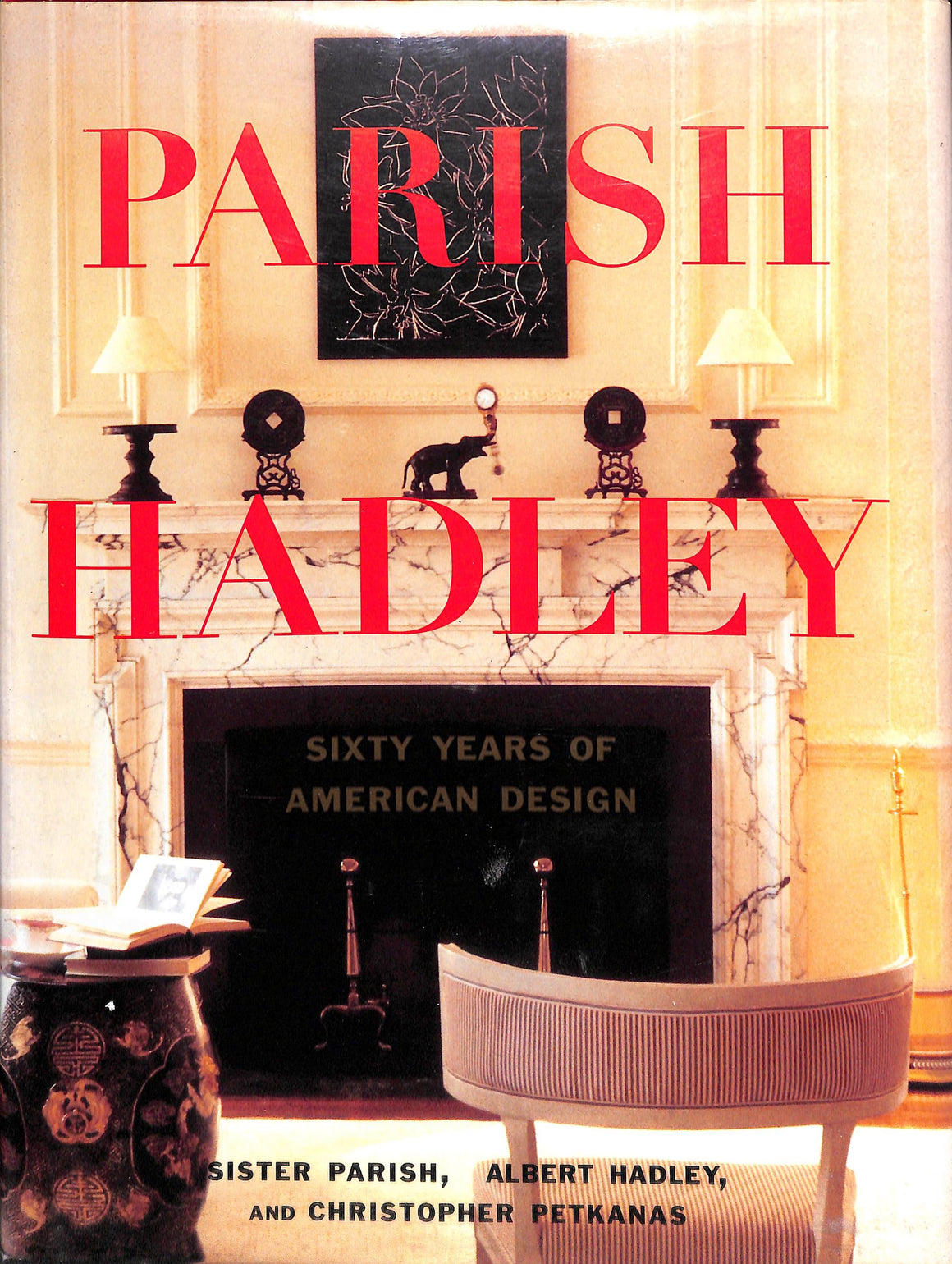 Parish Hadley: Sixty Years of American Design