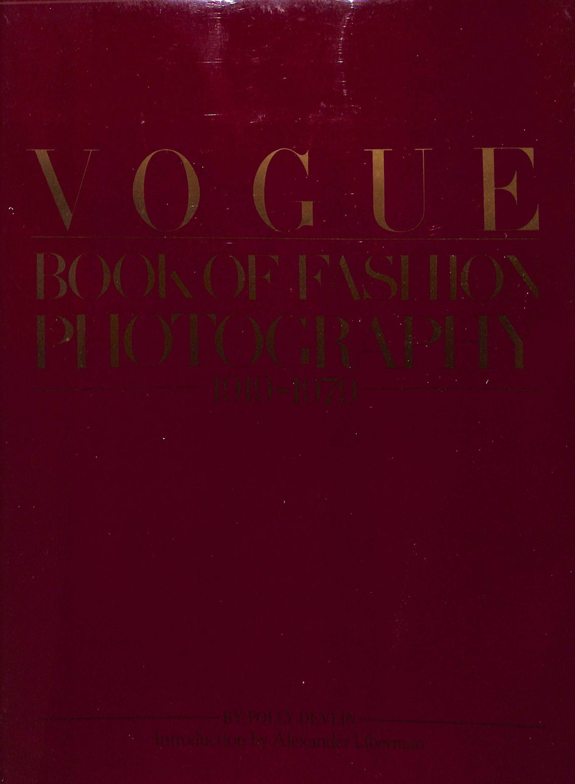Vogue Book of Fashion Photography by Polly Devlin