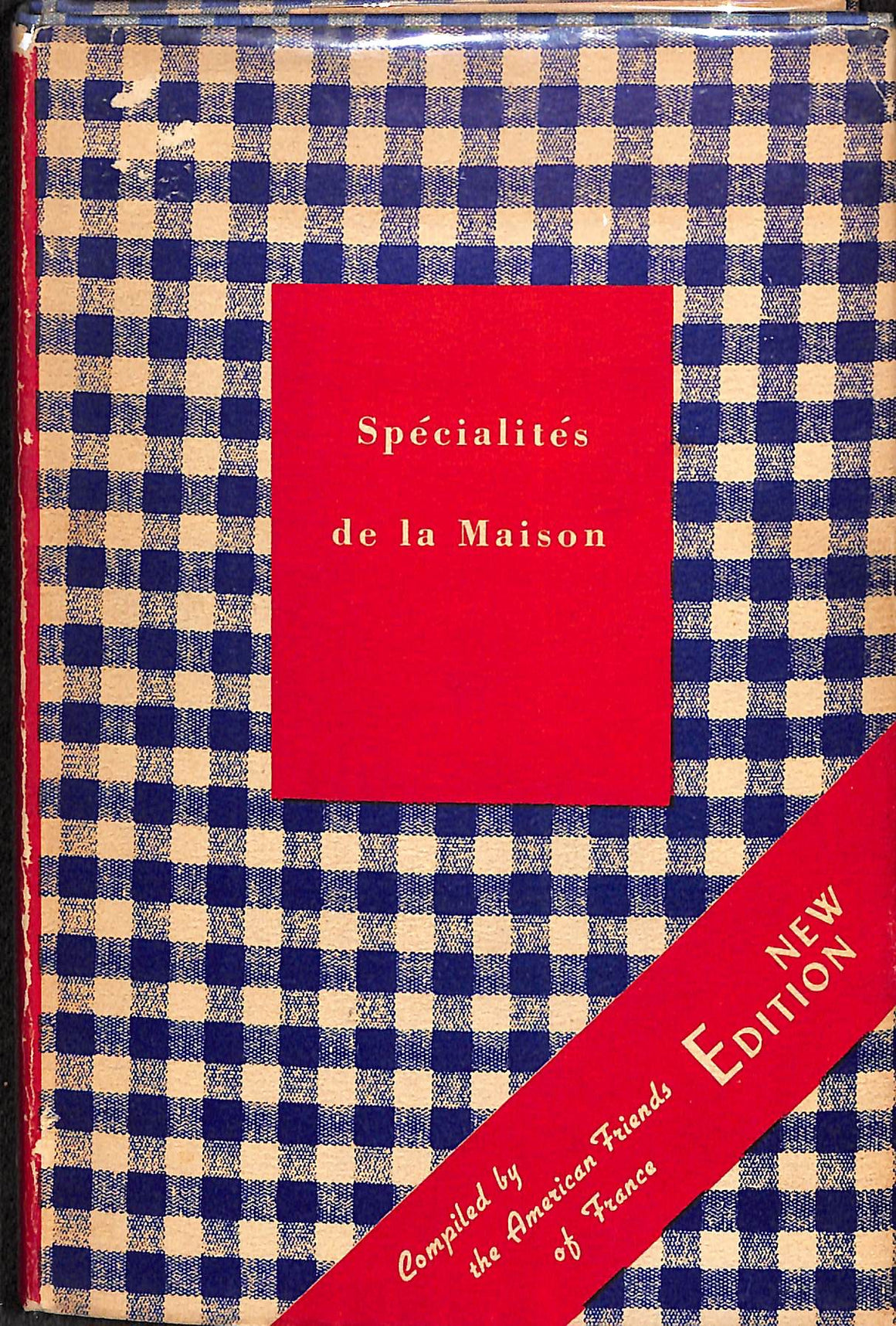 Specialites de la Maison by The American Friends of France