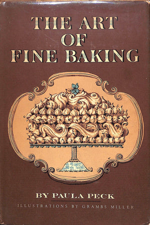 The Art of Fine Baking by Paula Peck