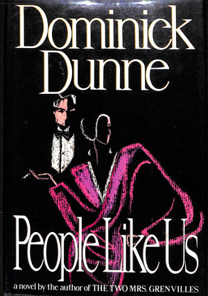 People Like Us by Dominick Dunne (Inscribed!)