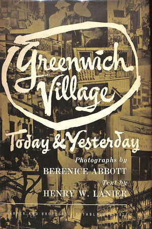 Greenwich Village: Today & Yesterday by Henry W. Lanier