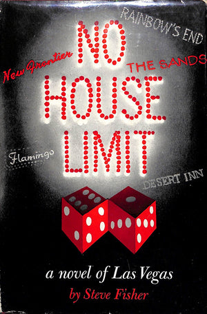 'No House Limit: A Novel of Las Vegas' 1958 by Steve Fisher