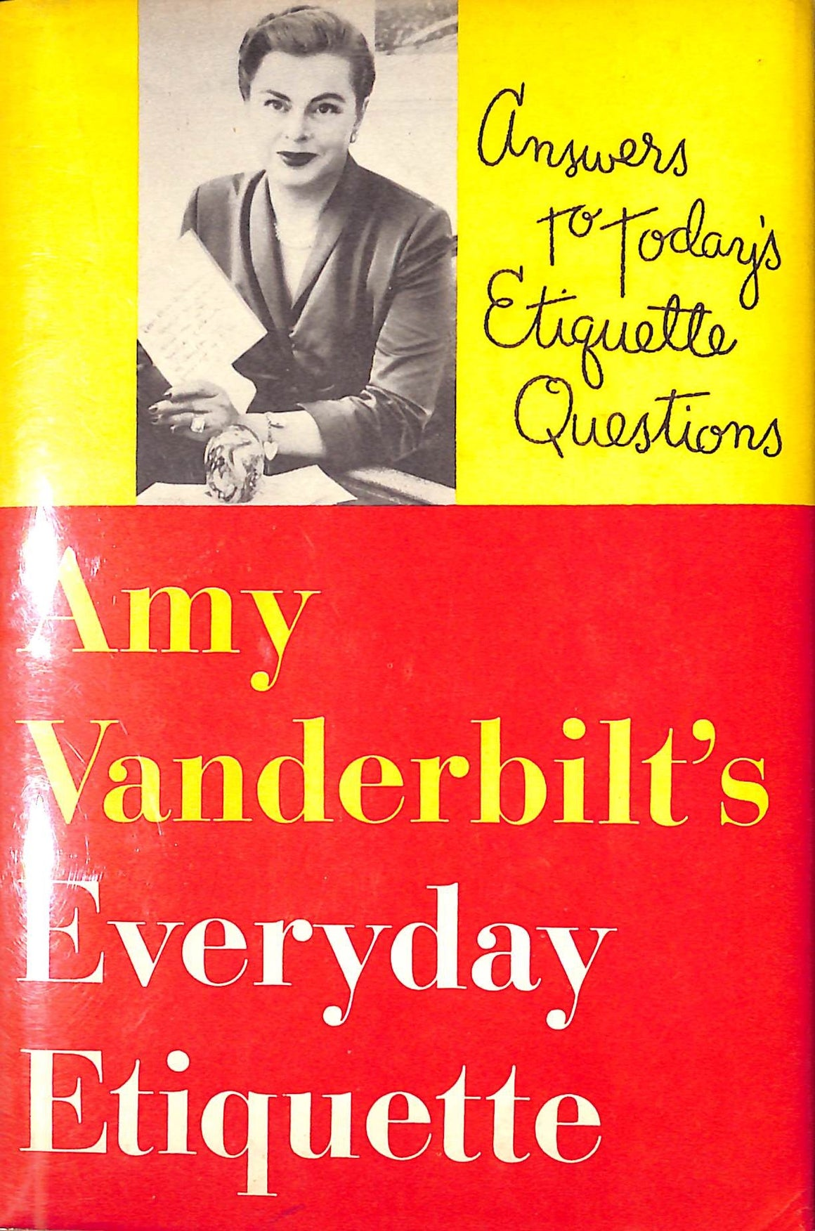 Amy Vanderbilt's Everyday Etiquette by Amy Vanderbilt