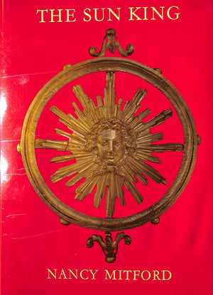 """The Sun King"" by Nancy Mitford"