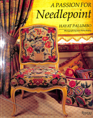 A Passion For Needlepoint by Hayat Palumbo