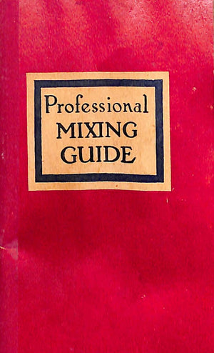 """Professional Mixing Guide"" 1947"