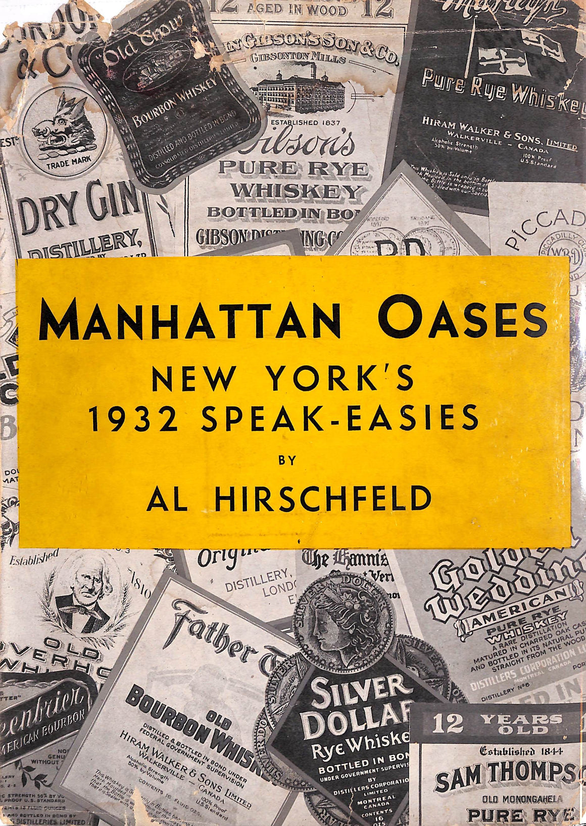 """Manhattan Oases New York's 1932 Speak-Easies"" Hirschfeld, Al"