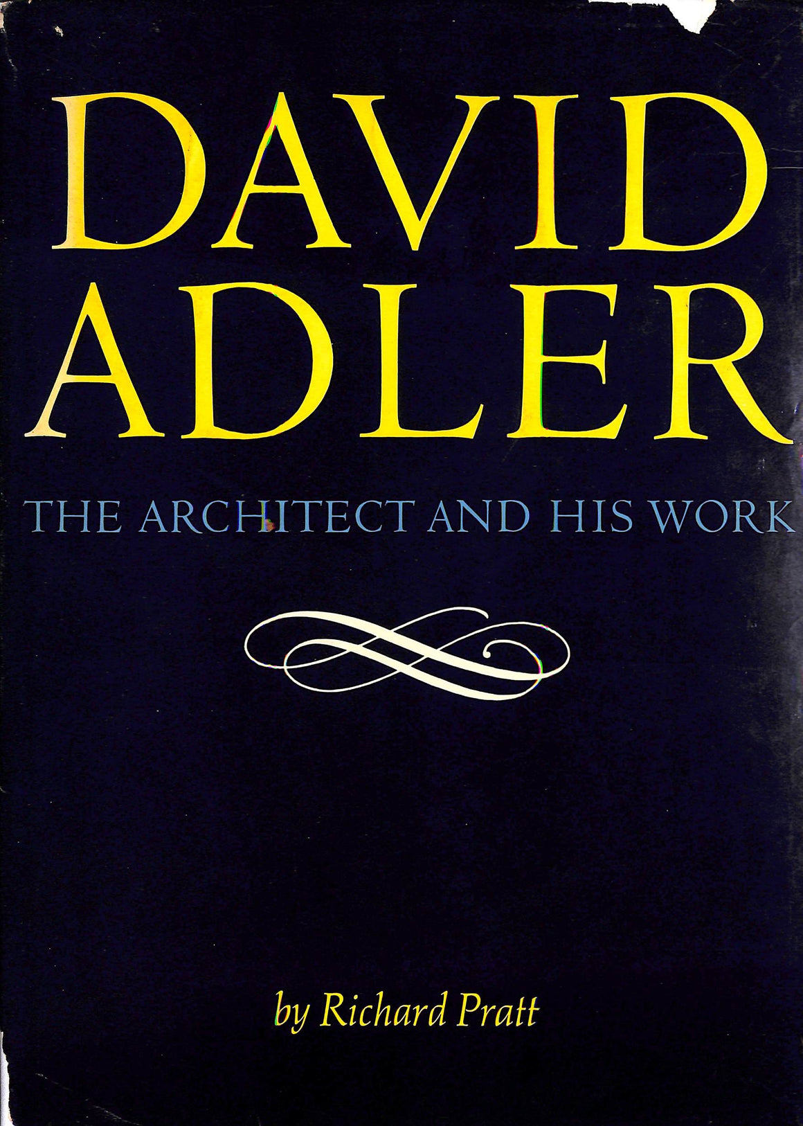"""David Adler: The Architect and His Work"" 1970 by Richard Pratt"