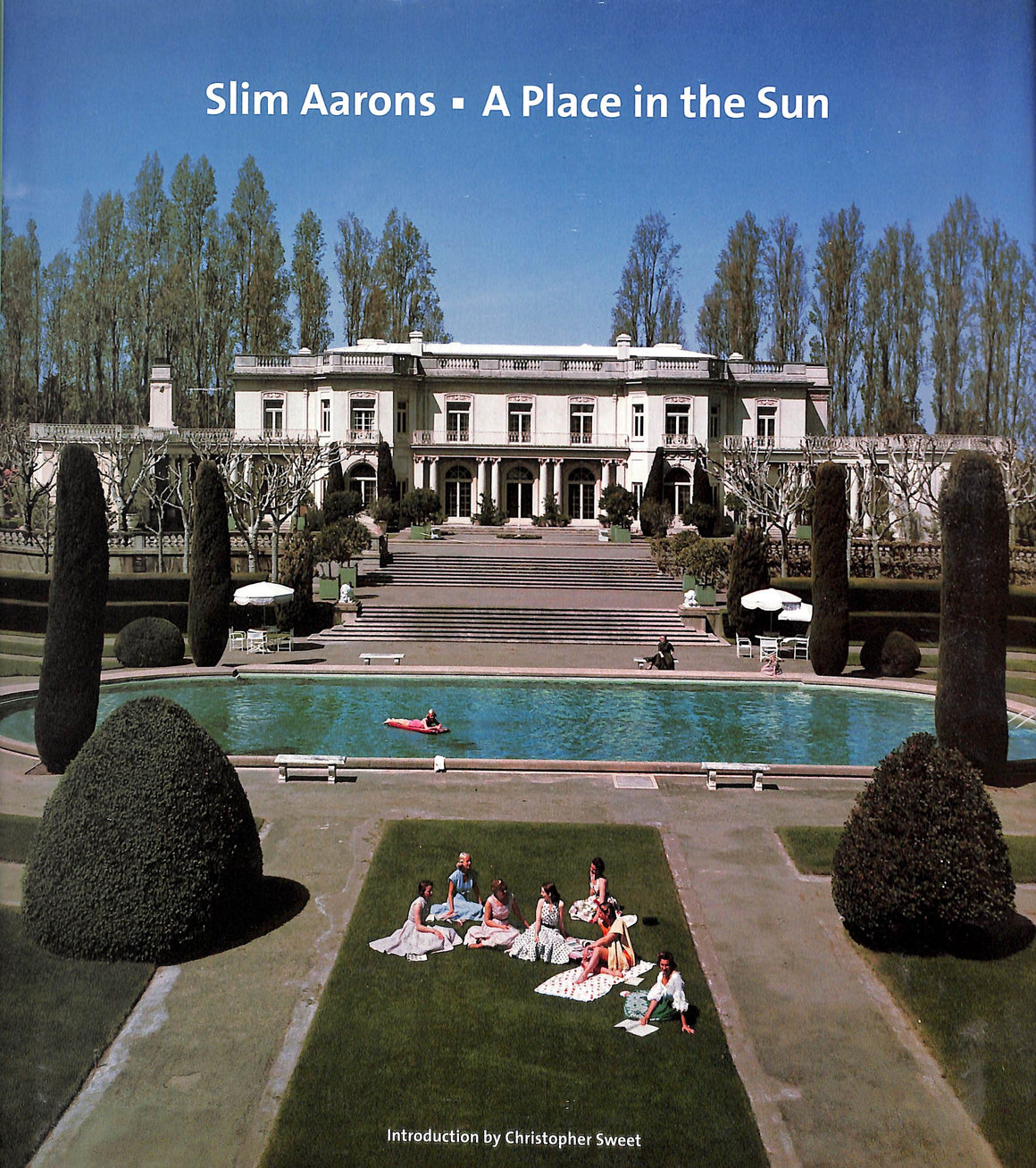"""Slim Aarons: A Place In The Sun"" 2005 Intro by Christopher Sweet"