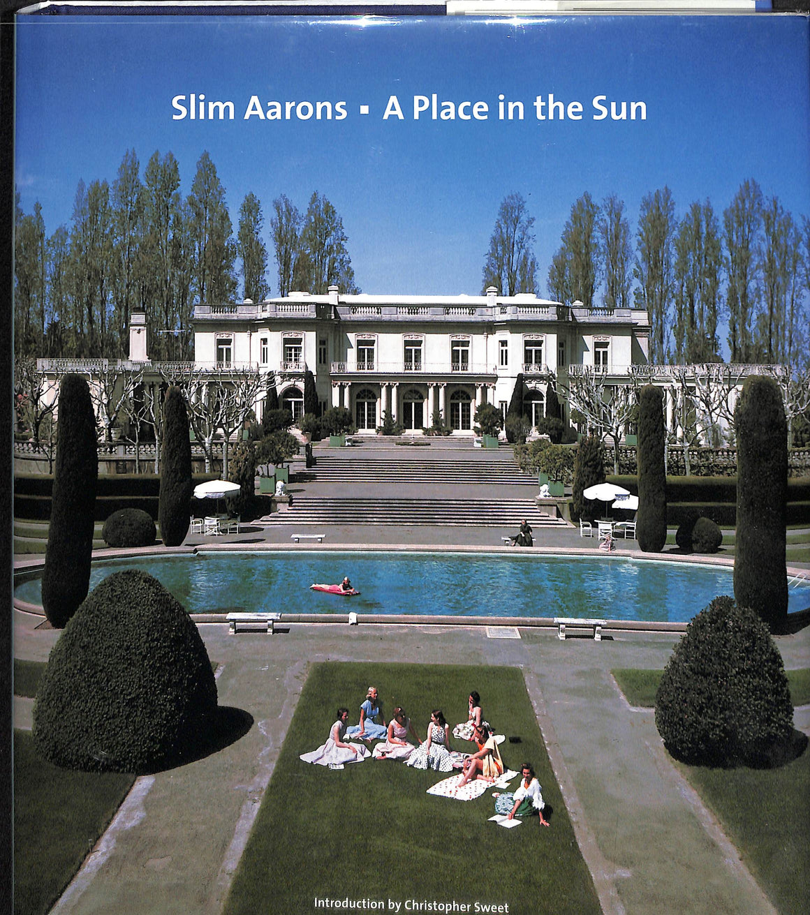 """Slim Aarons: A Place In The Sun"" 2005"