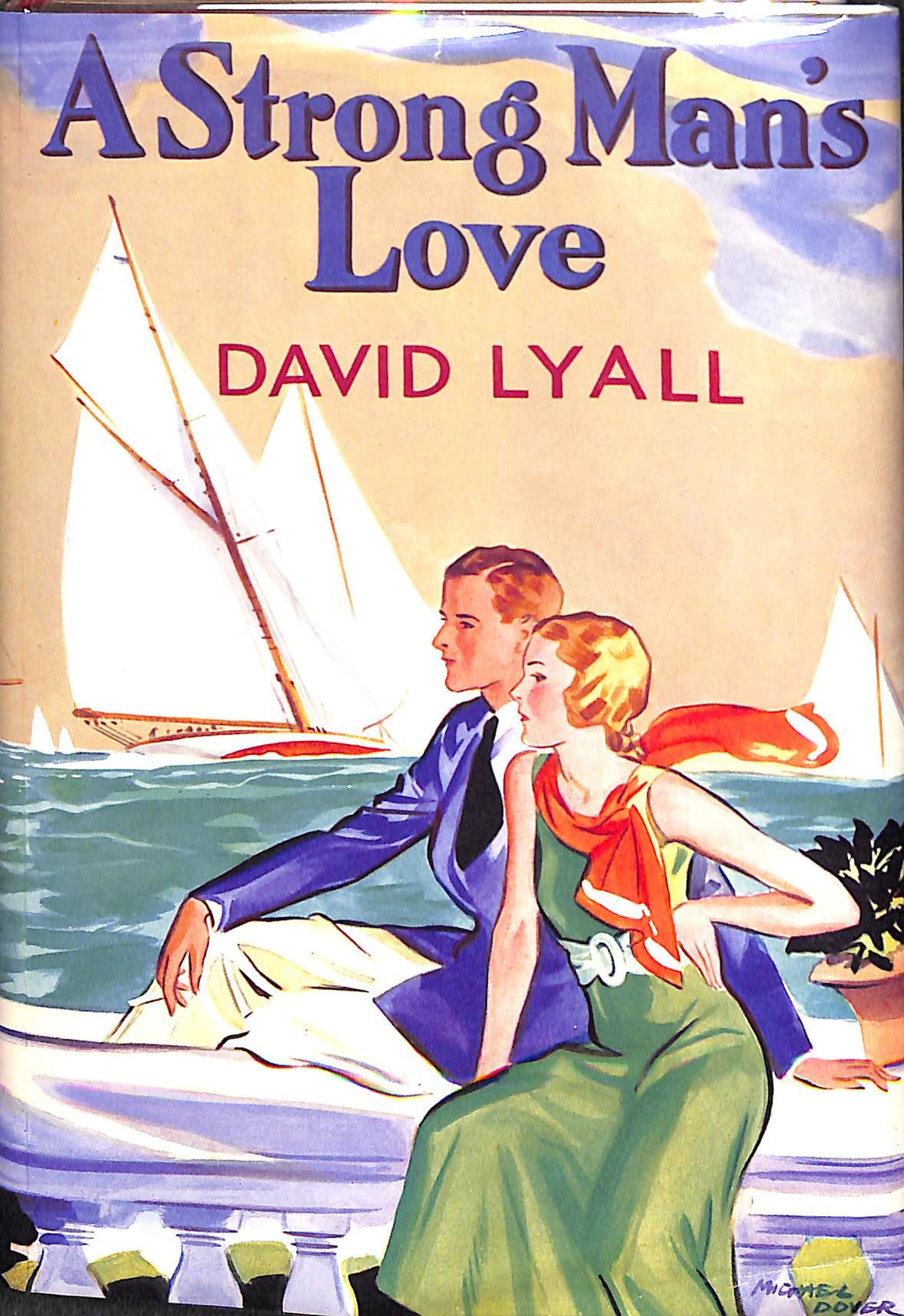 """A Strong Man's Love by David Lyall"""
