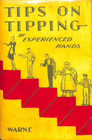 Tips On Tipping by Experienced Hands
