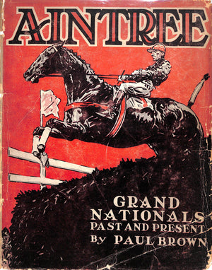 """Aintree: Grand Nationals- Past and Present"" 1930 by Paul Brown"