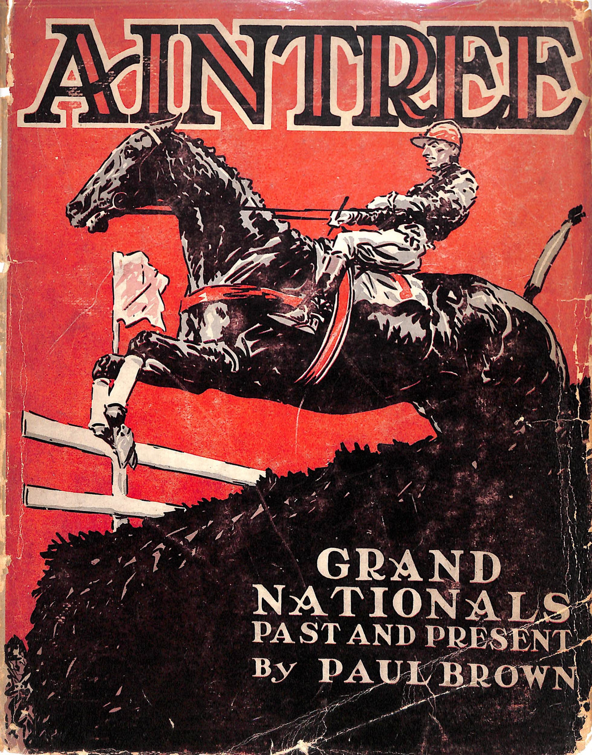 Aintree: Grand Nationals Past and Present