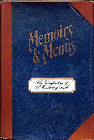 """Memoirs & Menus: The Confessions of a Culinary Snob"" 1967 Spunt, Georges"