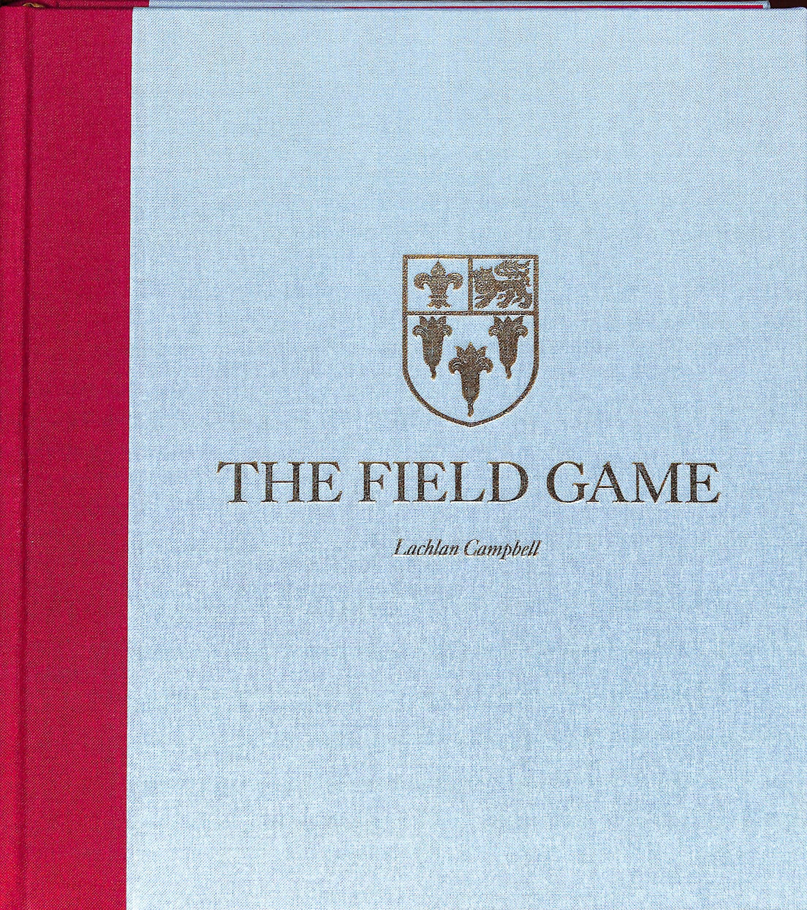 The Field Game by Lachlan Campbell