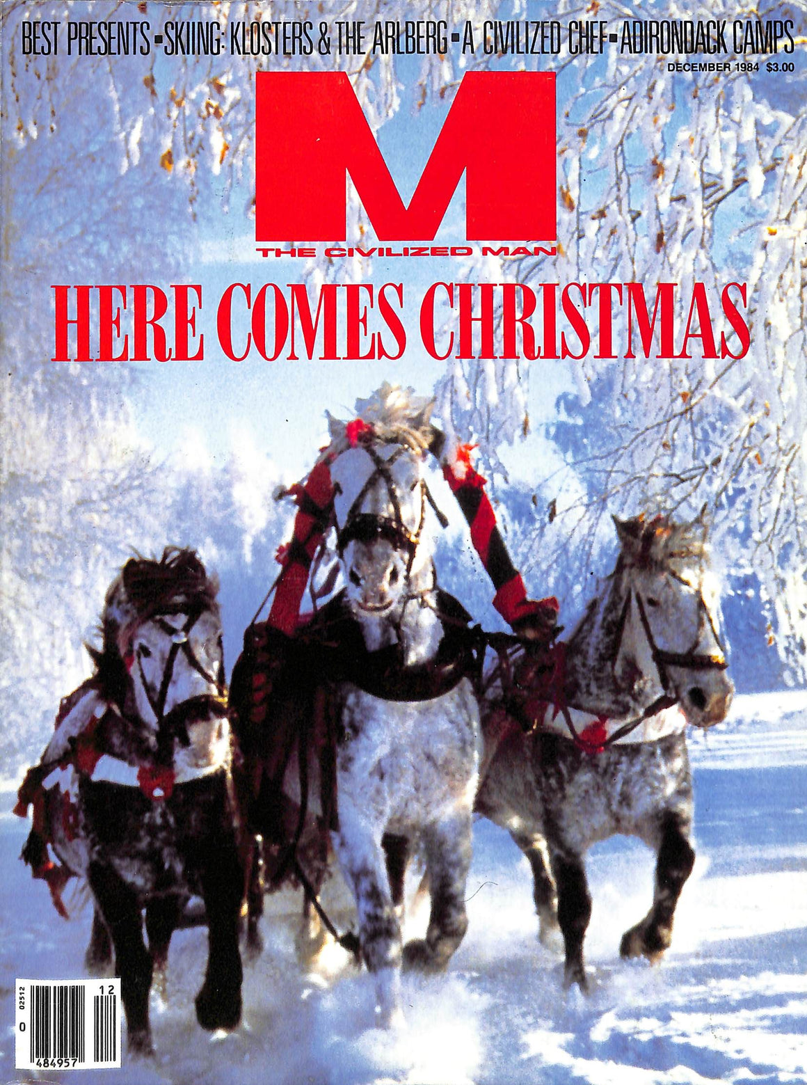"""M The Civilized Man: Here Comes Christmas December 1984"" (SOLD)"