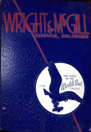 """Wright & McGill: The Mark of The World's Best Tackle"""