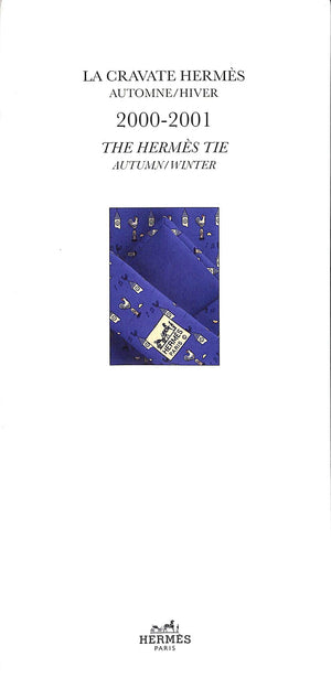 La Cravate Hermes Automne/Hiver: The Hermes Tie Autumn/Winter 200-2001