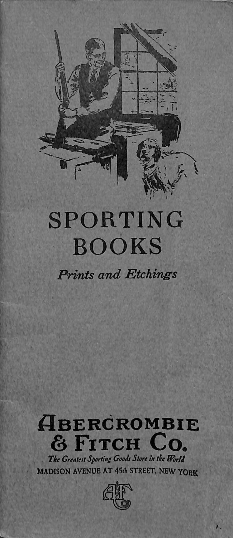 Sporting Books: Prints and Etchings - Abercrombie & Fitch Co.