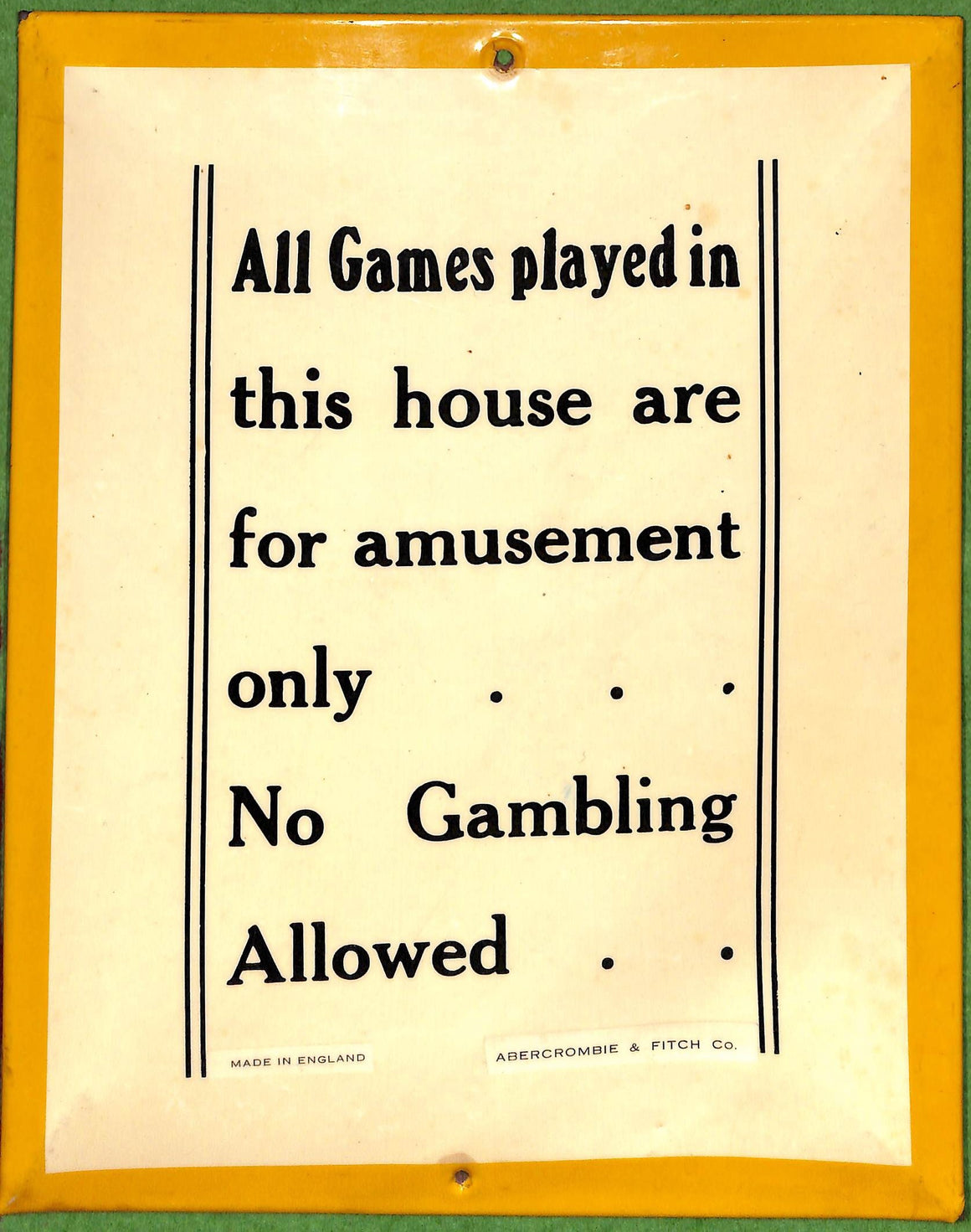 Abercrombie & Fitch All Games Played in This House Sign Made in England