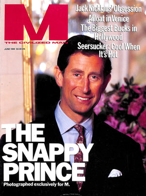 """M The Civilized Man: The Snappy Prince June 1990"""