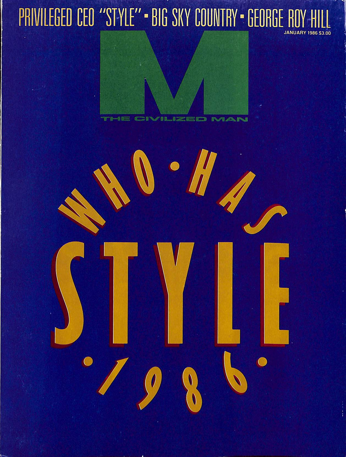 """M The Civilized Man: Who Has Style January 1986"""