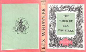 The Work of Rex Whistler by Laurence Whistler and Ronald Fuller