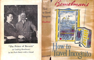 'How To Travel Incognito' 1951 by Ludwig Bemelmans (Signed w/ Drawing!)
