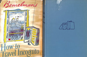 """How To Travel Incognito"" 1951 BEMELMANS, Ludwig (Signed w/ Drawing!)"