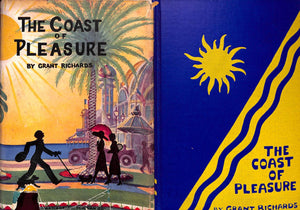 """The Coast of Pleasure"" 1928 by Grant Richards"