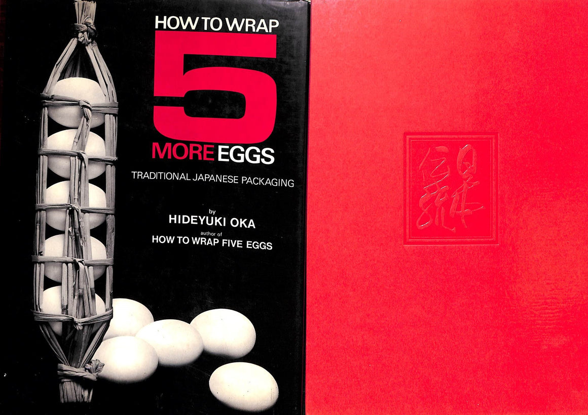 """How To Wrap 5 More Eggs: Traditional Japanese Packaging"" 1975 by Hideyuki Oka"