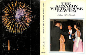 """The Kennedy White House Parties"" 1967 by Anne H. Lincoln"