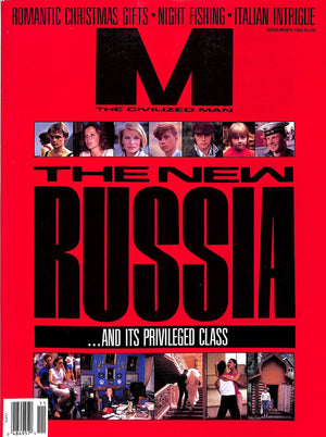 M The Civilized Man Magazine November 1986 The New Russia... and it's Privileged Class