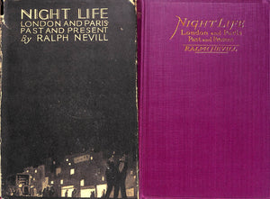 Night Life: London and Paris-Past and Present by Ralph Nevill