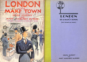 """London Is A Man's Town"" 1930 by Helen Josephy"