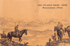 Abercrombie & Fitch The Blazed Trail 1958