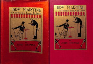 Dry Martini: A Gentleman Turns to Love by John Thomas