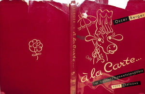 A la Carte: The Gourmet's Phantasmagoria (M.F.K. Fisher's Inscribed Copy!) by Oscar Berger
