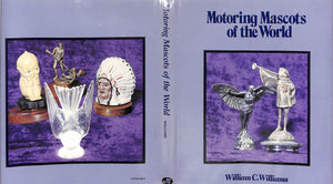 """Motoring Mascots of The World"" by William C. Williams"
