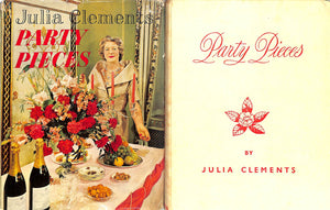 Party Pieces (Inscribed!) by Julia Clements