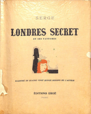 """Londres Secret et Ses Fantomes"" Ltd Edition by Serge"