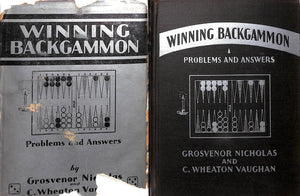 """Winning Backgammon"" 1930 NICHOLAS, Grosvenor and VAUGHAN, C. Wheaton (SOLD)"