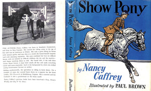 Show Pony by Nancy Caffrey w/ Remarque Pencil Drawing & Illustrations by Paul Brown