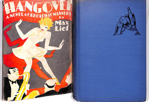 """Hangover: A Novel of Broadway Manners"" 1929 by Max Lief"