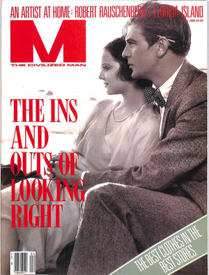 """M The Civilized Man: The Ins and Outs of Looking Right April 1986"""