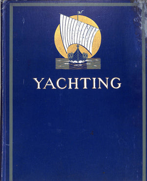 """Yachting Magazine Jan.-June 1907"" 6 Bound Monthly Issues"